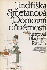Smetanová: Domovní důvěrnosti, 1990
