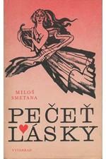 Smetana: Pečeť lásky, 1987