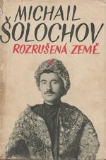 Šolochov: Rozrušená země, 1949