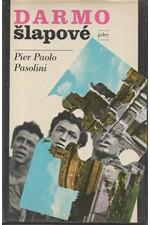 Pasolini: Darmošlapové, 1975