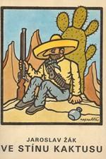 Žák: Ve stínu kaktusu, 1990