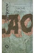 Semenov: Tiskové středisko : anatomie politického zločinu, 1989