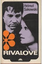 Sakowski: Rivalové, 1979
