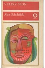Scholefield: Veliký slon, 1975