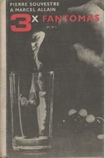 Souvestre: Třikrát Fantomas, 1971