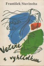 Stavinoha: Večeře s vyhlídkou : tři novely ze života valašského národa, 1992