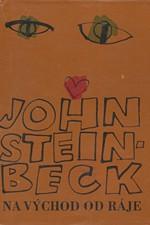 Steinbeck: Na východ od ráje, 1968