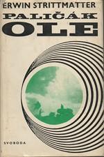Strittmatter: Paličák Ole, 1967