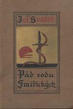 Svátek: Pád rodu Smiřických : Román ze století XVII, 1927