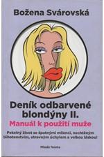 Svárovská: Deník odbarvené blondýny II., 2008