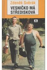 Svěrák: Vesničko má středisková, 1995