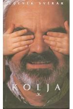 Svěrák: Kolja : filmová povídka podle námětu Pavla Taussiga, 1996
