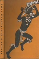 Fiala: Kaaran-tamo : Člověk s měsíce, 1936