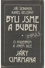 Šebánek: Byli jsme a buben : o hudebním a jiném díle Járy Cimrmana, 1988