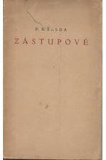 Šalda: Zástupové : Dramatická báseň o pěti dějstvích, 1921