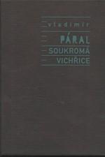 Páral: Soukromá vichřice, 2000