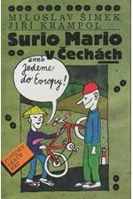 Šimek: Surio Mario v Čechách, aneb, Jedeme do Evropy, 1996