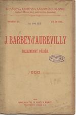 Barbey d'Aurevilly: Bezejmenný příběh, 1909