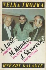 Škvorecký: Velká trojka, 1991