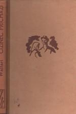Waltari: Cizinec přichází ..., 1941