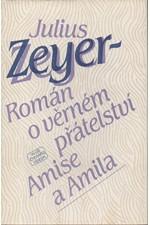 Zeyer: Román o věrném přátelství Amise a Amila, 1983