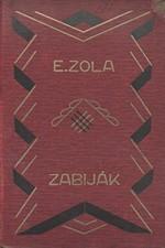 Zola: Zabiják, 1935