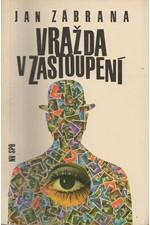 Zábrana: Vražda v zastoupení : detektivní román : 3. vyprávění doktora Pivoňky, 1971