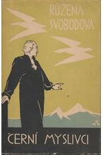 Svobodová: Černí myslivci : Horské romány, 1939
