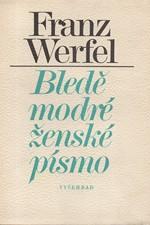 Werfel: Bledě modré ženské písmo, 1980