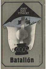 Hais Týnecký: Batalión a jiné povídky, 1973