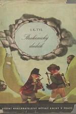 Tyl: Strakonický dudák : Národní báchorka se zpěvy ve 3 jednáních, 1950