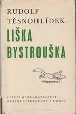 Těsnohlídek: Liška Bystrouška, 1964