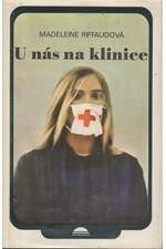 Riffaud: U nás na klinice, 1979