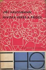 Haussmann: Divoké verše a prózy, 1963