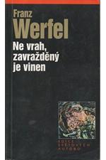 Werfel: Ne vrah, zavražděný je vinen, 2000