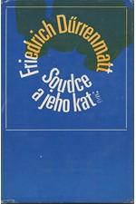 Dürrenmatt: Soudce a jeho kat ; Podezření, 1971