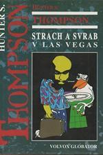 Thompson: Strach a svrab v Las Vegas : divoká pouť do srdce Amerického snu, 1995