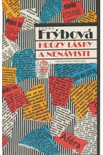 Frýbová: Hrůzy lásky a nenávisti, 1991