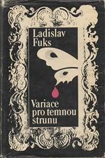 Fuks: Variace pro temnou strunu, 1978