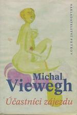 Viewegh: Účastníci zájezdu, 1996