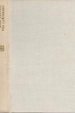 Waltari: Pád Cařihradu : deník z času dobytí Cařihradu roku 1453, 1975