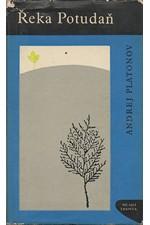 Platonov: Řeka Potudaň, 1967