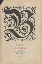 Durych: Bloudění : Větší valdštejnská trilogie, 1969