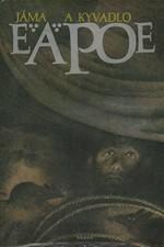 Poe: Jáma a kyvadlo a jiné povídky, 1987