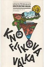 Pergaud: Knoflíková válka : Román mého dvanáctého roku, 1992