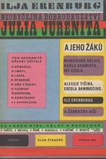 Erenburg: Neobyčejná dobrodružství Julia Jurenita a jeho žáků-, 1966