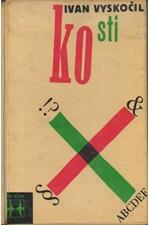 Vyskočil: Kosti, 1966