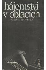 Nourissier: Hájemství v oblacích, 1986