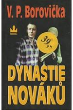 Borovička: Dynastie Nováků, 2001