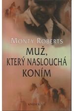 Roberts: Muž, který naslouchá koním, 1999